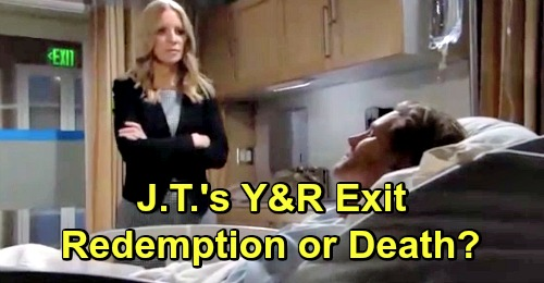 young and the restless spoilers jt hellstrom thad luckinbill exit