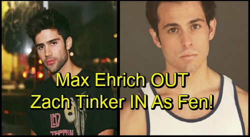 The Young and the Restless Spoilers: Zach Tinker IN, Max Ehrich OUT - Recast Fenmore Baldwin Returns