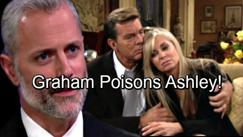 The Young and the Restless Spoilers: Graham Plots to Poison Ashley – Shocking Symptoms Mimic Nervous Breakdown
