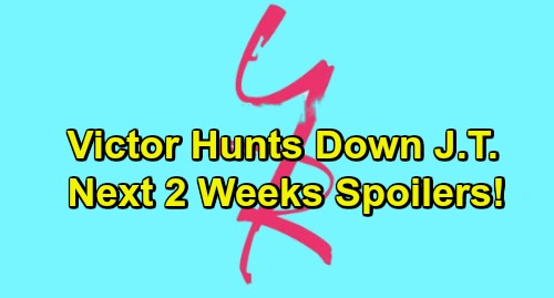The Young and the Restless Spoilers Next 2 Weeks: Victor Hunts Down J.T. – Ana's Lies Exposed - Skyle Marriage Breaks Lola's Heart