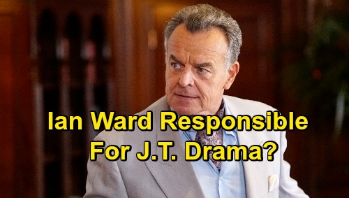 The Young and the Restless Spoilers: Case For Ian Ward J.T. Drama Grows – Maniac Has Means, Motive, and Opportunity