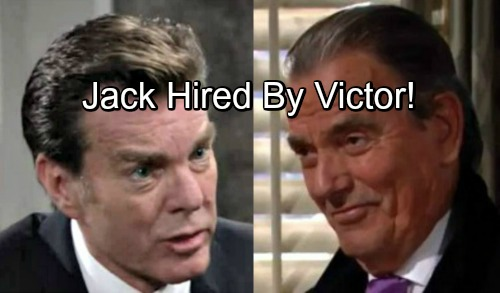 The Young and the Restless Spoilers: Jack Doesn't Know Who He Is or What He's Doing – Hired By Victor This Summer