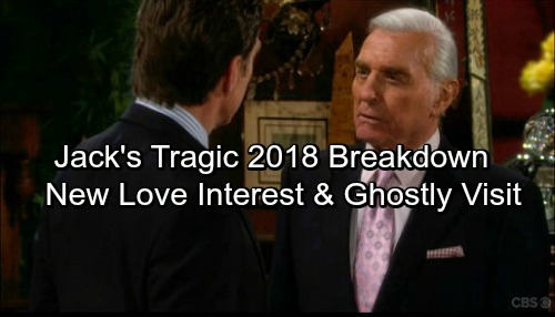 The Young and the Restless Spoilers: Jack's Tragic Breakdown – New Love Interest And Visit From A Ghost In 2018