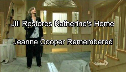 'The Young and The Restless' Spoilers: Jill Restores Katherine's Home and Chancellor Industries - Jeanne Cooper Remembered