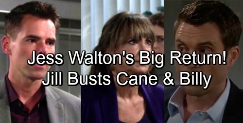The Young and the Restless Spoilers: Jess Walton Returns to Y&R - Jill Chews Out Billy and Cane, Forces Step-Brothers Together