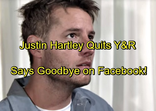 'The Young and the Restless' Spoilers: Justin Hartley Says Goodbye on Facebook, Quits Y&R – Adam Newman Recast or Dead?