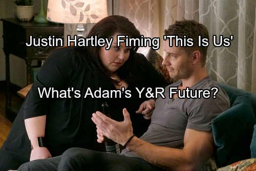 'The Young and the Restless' Spoilers: Justin Hartley Starts Filming 'This Is Us' for Rival NBC – Adam's Y&R Future Uncertain
