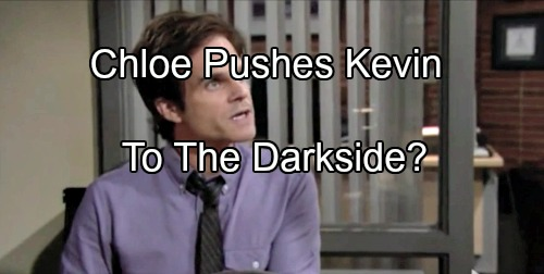The Young and the Restless Spoilers: Love For Chloe Drives Kevin to The Dark Side