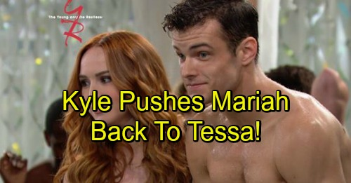 The Young and the Restless Spoilers: Kyle Pushes Mariah To Tessa – Messa Begins Again