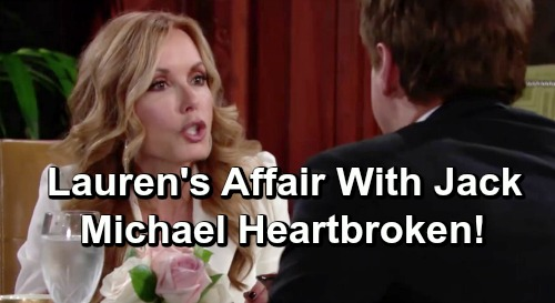 The Young and the Restless Spoilers: Lauren Tempted to Cheat with Jack – Heartbreak for Poor Michael