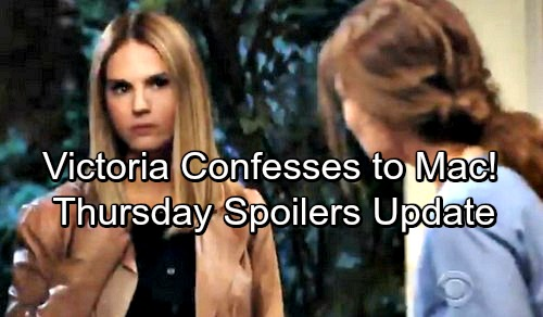 The Young and the Restless Spoilers: Thursday, April 26 Update – Victoria Confesses to Mac – Kyle Learns He's Not an Abbott