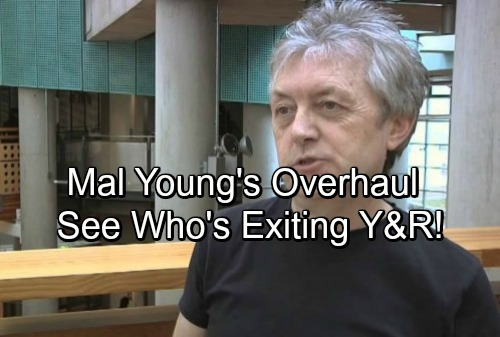 The Young and the Restless Spoilers: Cast Cuts Ahead, Mal Young's Overhaul – See Which Y&R Characters Are Leaving Genoa City
