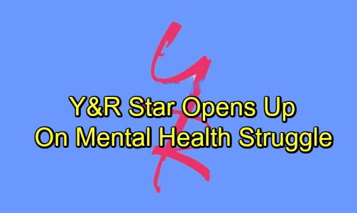 The Young and the Restless Spoilers: Y&R Star Opens Up About Mental Health Struggle