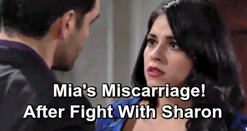 The Young and the Restless Spoilers: Mia's Super Stressed - Fight With Sharon Causes Miscarriage?