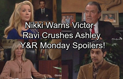 The Young and the Restless Spoilers: Monday, December 11 - Nikki Warns Victor He'll Loose War – Ravi Breaks Ashley's Heart