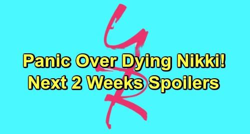 The Young and the Restless Spoilers Next 2 Weeks: Dying Nikki Brings Family Fears – Nick's Terrible News – Ana Keeps Devon in the Dark