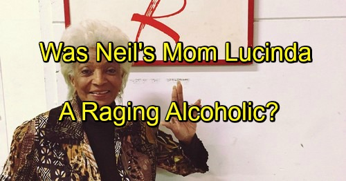 The Young and the Restless Spoilers: Neil's Mother Lucinda Source Of Alcohol Problems - A Raging Drunk?