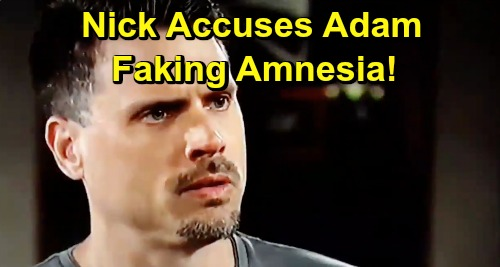 The Young and the Restless Spoilers: Nick Accuses Adam of Faking Amnesia – Insists Brother Wants to Avoid Consequences of Crimes