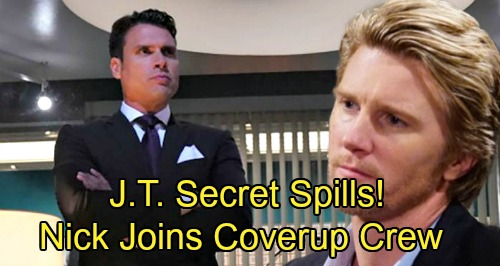The Young and the Restless Spoilers: J.T. Secret Spills, Nick Becomes Next Cover-up Crew Member – Shocker Brings Outrage and Chaos?