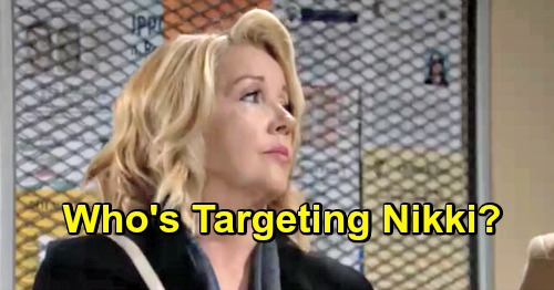 The Young and the Restless Spoilers: Nikki Under Attack - Who Is After Her?