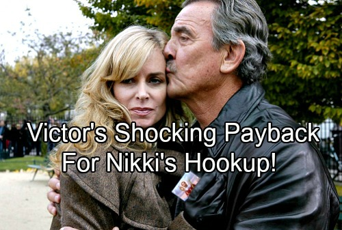 The Young and the Restless Spoilers: Victor's Shocking Payback To Nikki For Arturo Hookup