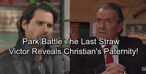 The Young and the Restless Spoilers: Furious Victor Reveals Christian's Paternity, Park Battle Is Last Straw – Nick's World Destroyed