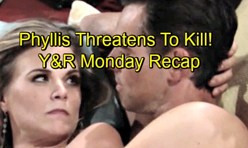 The Young and the Restless Spoilers: Monday, August 27 Recap - Phyllis Threatens To Kill Billy