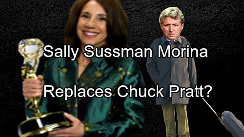 The Young and the Restless Spoilers: Sally Sussman Morina Replacing Chuck Pratt – Y&R Founder Bill Bell Would Approve