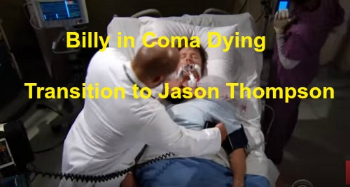 The Young and the Restless Spoilers (Y&R): Billy Abbott in Coma on Deathbed - Transition from Burgess Jenkins to Jason Thompson