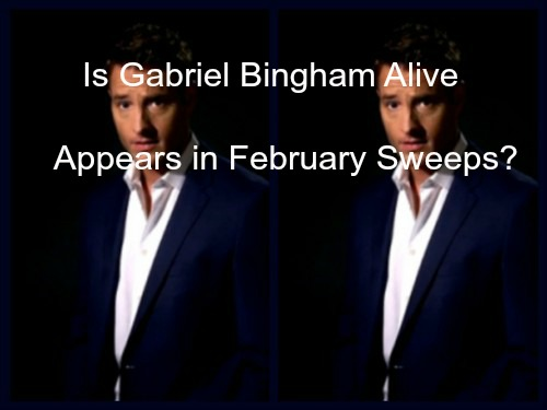 The Young and the Restless (Y&R): Is Gabriel Bingham Alive - Appears in Genoa City for February Sweeps?