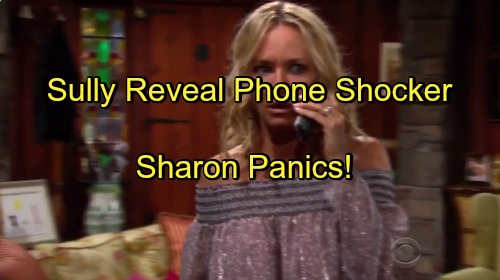 The Young and the Restless Spoilers: Sharon Gets Alarming Message, Panic Ensues – Sully Secret Caller Reveal