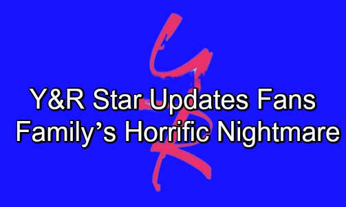 The Young and the Restless Spoilers: Y&R Star Updates Fans After Family's Horrific Nightmare – Shares More Medical Crisis News