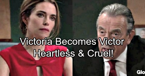 The Young and the Restless Spoilers: Victoria Becomes Victor - Y&R Fans Despise Cruel Ice Princess