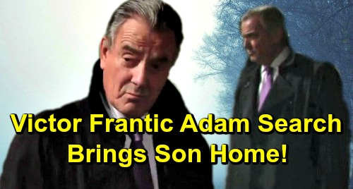 The Young and the Restless Spoilers: Victor's Desperate Adam Search – Realizes 'Dead' Son Still Alive, Brings Him Home?