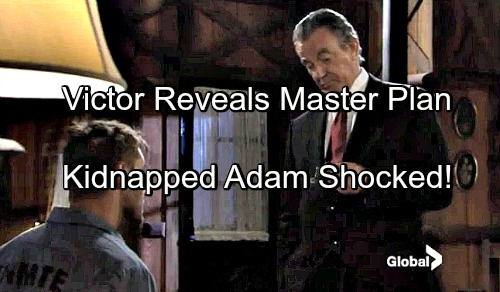 'The Young and the Restless' Spoilers: Victor Reveals Master Plan To Kidnapped Adam – Chelsea Blamed For Escape
