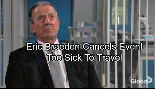 The Young and the Restless Spoilers: Eric Braeden Too Ill to Travel - Forced to Skip Toronto Event