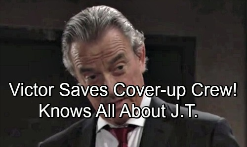 The Young and the Restless Spoilers: Victor Saves The Cover-up Gang, Knows the Truth About J.T.