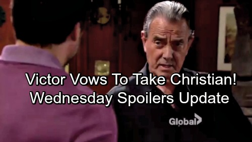 The Young and the Restless Spoilers: Wednesday, May 30 Update – Victor Vows to Take Christian – Charlie Helps Runaway Shauna