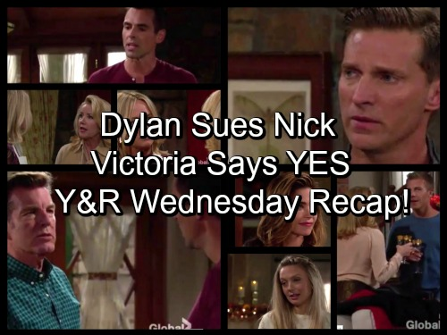 'The Young and the Restless' Spoilers: Nick Learns Dylan Is Suing for Visitation – Victoria Agrees to Marry Travis