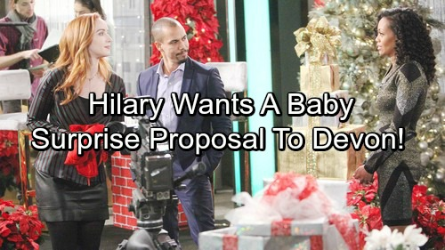 The Young and the Restless Spoilers: Hilary Wants To Be A Mom - Surprise Proposal Catches Devon Off Guard